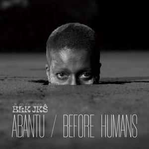 Foto von Abantu / Before Humans