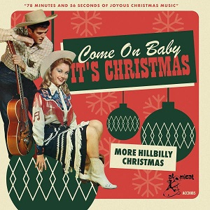 Foto von Come On Baby It's Christmas - More Hillbilly Christmas