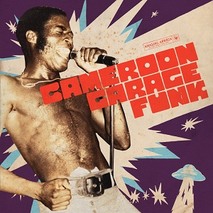 Foto von Cameroon Garage Funk (PRE-ORDER! vö: 03.09.)
