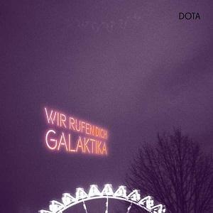 Foto von Wir rufen Dich, Galaktika (PRE-ORDER! vö:28.05.)