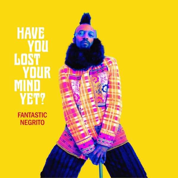 Foto von Have You Lost Your Mind Yet?