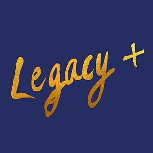 Cover von Legacy + (Stop The Hate / For(e)ward)