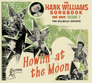 Foto von The Hank Williams Songbook Vol. 2: Howlin' At The Moon