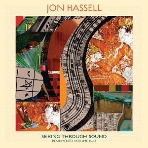 Cover von Seeing Through Sound (Pentimento Volume Two)