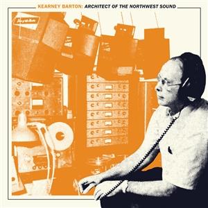Cover von Kearney Barton: Architect Of the Northwest Sound