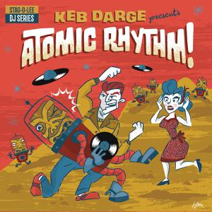 Foto von Keb Darge presents: Atomic Rhythm! (Stag-O-Lee DJ Set Vol.5)