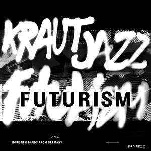 Foto von Kraut Jazz Futurism Vol. 2 (Mathias Modica presents...)