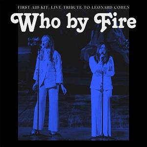 Foto von Who By Fire: Live Tribute To Leonard Cohen (PRE-ORDER! vö: 26.03.)