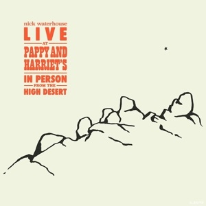 Foto von Live At Pappy & Harriet's: In Person From The High Desert
