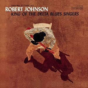 Cover von The King Of The Delta Blues Singers (ltd ed. turquois vinyl)