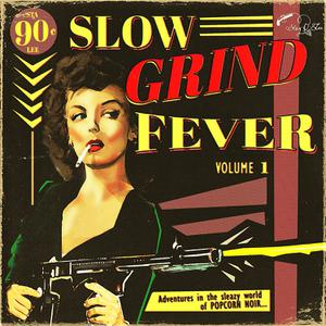 Foto von Slow Grind Fever/Volume 1