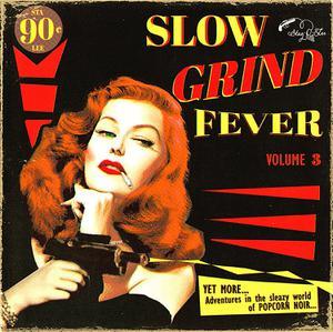 Foto von Slow Grind Fever - Vol. 3