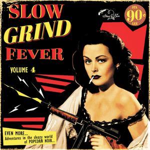 Foto von Slow Grind Fever - Vol. 4