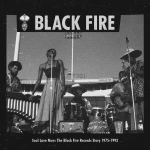 Cover von BLACK FIRE Records - Soul Love Now (1975-1993)