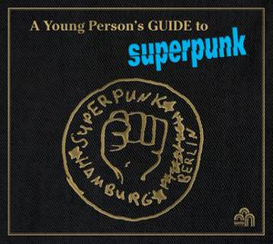 Foto von A Young Person's Guide To Superpunk (+CD)