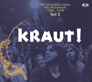 Foto von Kraut! Teil 3 - Die innovativen Jahre des Krautrock 1968-1979 (2-CD)