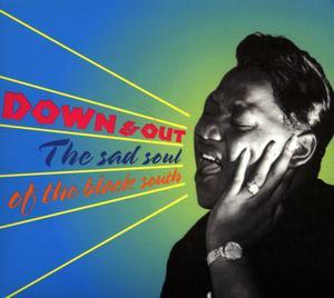 Foto von Down & Out - The Sad Soul Of The Black South
