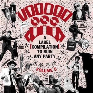 Foto von Voodoo Rhythm Compilation Vol. 5 - Records To Ruin Any Party (Picture LP)