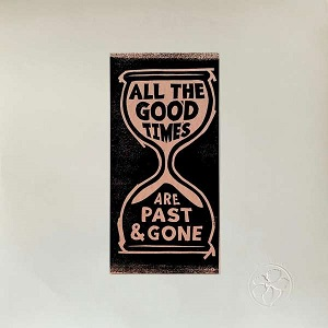 Cover von All The Good Times