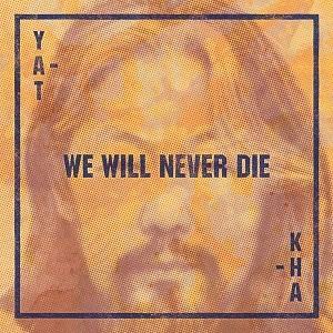 Cover von We Will Never Die