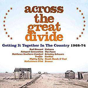 Cover von Across The Great Divide: Getting It Together In The Country 1968-74