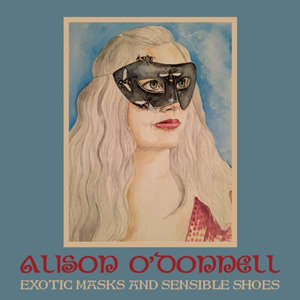 Cover von Exotic Masks And Sensible Shoes
