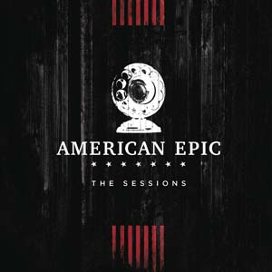 Foto von American Epic: The Sessions