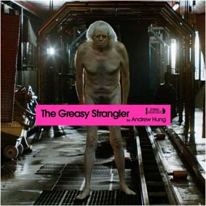 Foto von The Greasy Strangler (ltd. 180g pink vinyl)
