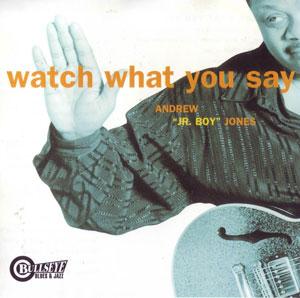 Foto von Watch What You Say