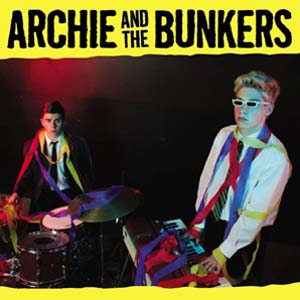 Cover von Archie And The Bunkers
