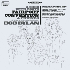 Foto von A Tree With Roots: Fairport Convention & Friends And The Songs Of Bob Dylan