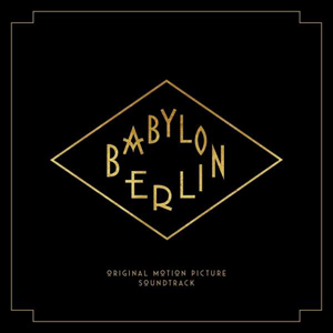 Foto von Babylon Berlin (Music From The Original TV Series)