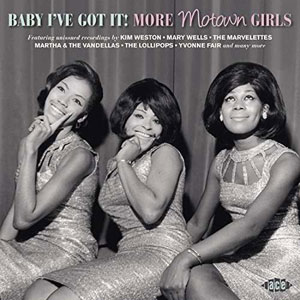 Cover von Baby I've Got It! More Motown Girls