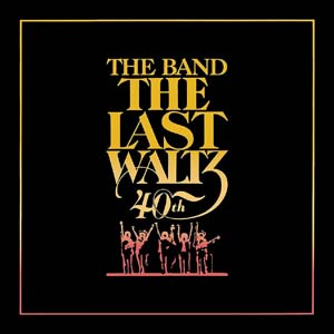 Cover von The Last Waltz (40th Anniversary DeLuxe Edition/+DVD)