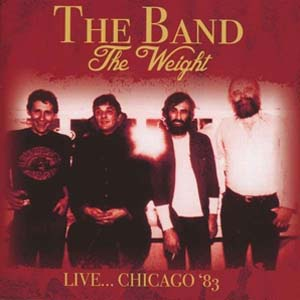 Cover von The Weight: Live ... Chicago '83