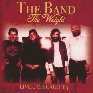 Foto von The Weight: Live ... Chicago '83