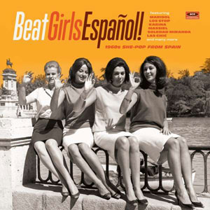 Foto von Beat Girls Espanol! 1960s She-Pop From Spain