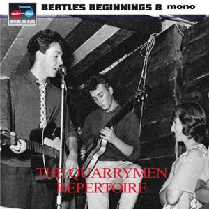 Cover von Beatles Beginnings 8: The Quarrymen Repertoire