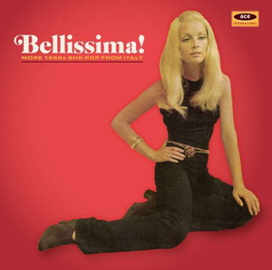 Cover von Bellissima! More 1960s She-Pop From Italy