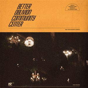 Cover von Better Oblivion Community Center