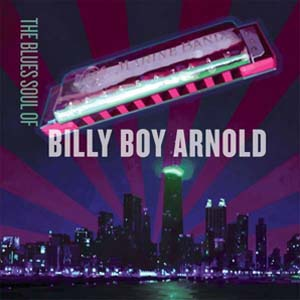 Cover von The Blues Soul Of Billy Boy Arnold