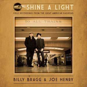 Foto von Shine A Light: Field Recordings From The Great American Railroad