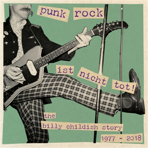 Cover von Punk Rock Ist Nicht Tot: The Billy Childish Story 1977-2018