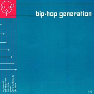 Foto von Bip Hop Generation Vol. 1