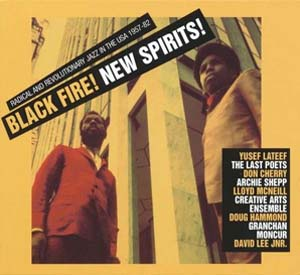 Foto von Black Fire! New Spirits! Radical And Revolutionary Jazz
