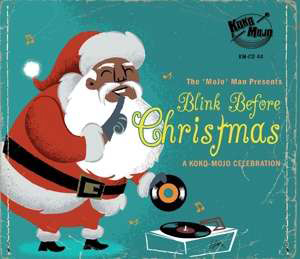 Cover von Blink Before Christmas: A Koko Mojo Celebration