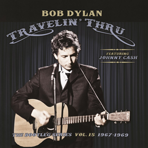 Foto von Travelin' Thru 1967 - 1969: The Bootleg Series Vol. 15