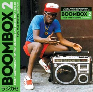 Foto von Boombox 2: Early Independent Hip Hop, Electro And Disco Rap