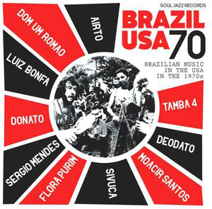 Cover von Brazil USA 70: Brazilian Music In The USA