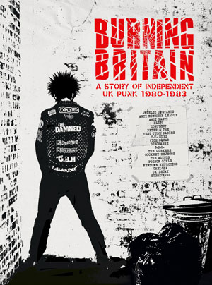 Foto von Burning Britain: A Story Of Independent UK Punk